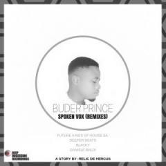 Buder Prince - Spoken Vox (Future Kings of House SA Digital Mix)